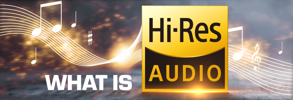 What is Hi-Res Audio